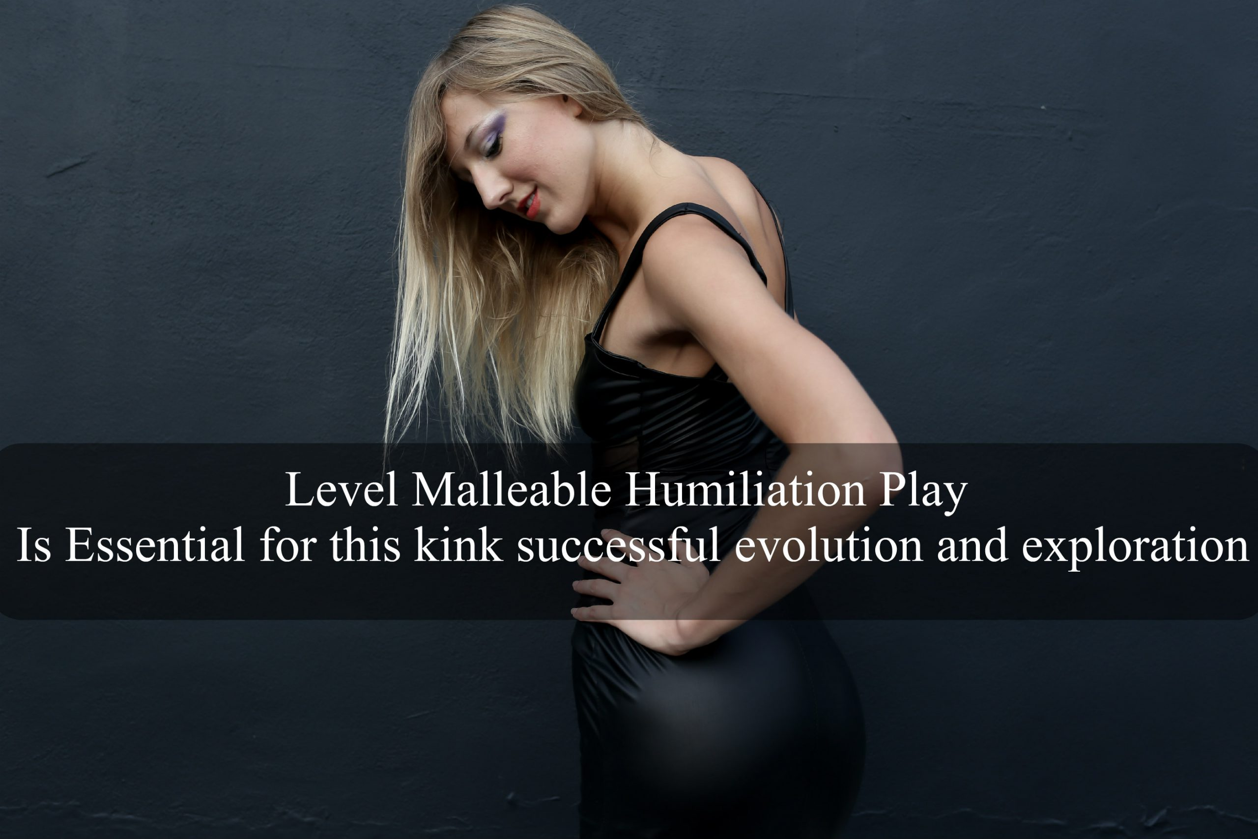Humiliation Play - Is it For You?