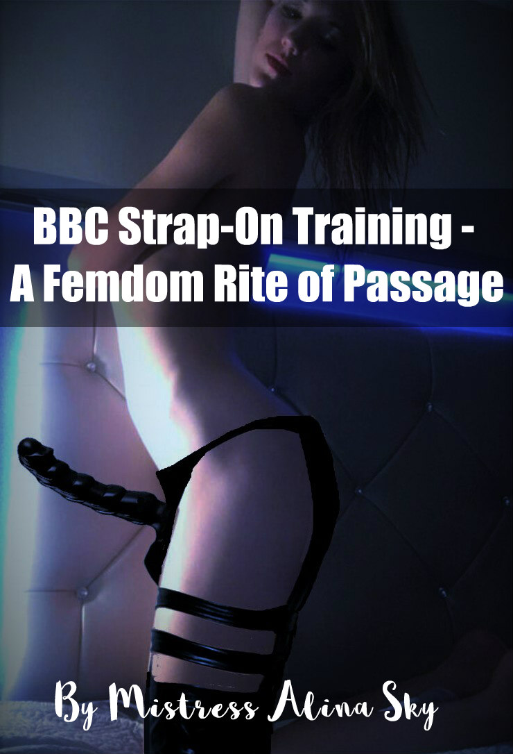 Finding a BBC Strap On Training Mistress